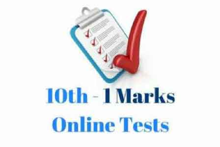 10th 1 Mark Online Tests