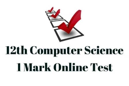 12th Computer Science One Mark Test
