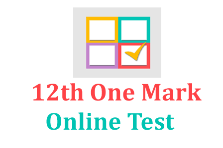 12th One Mark Online Test