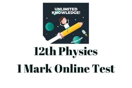 12th Physics I Mark Online Test